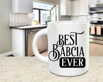 Best Babcia Ever coffee mug / 15 oz  White Ceramic Mug
