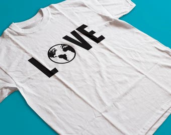 Love The Earth T Shirt - Earth Day, Recycle Shirt, Go Green, Respect Her Shirt, World Day Shirt by Raw Clothing