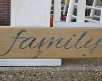Family handmade, rustic, wood sign