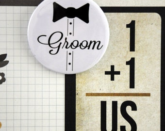 Groom badge /Groom button / Pinback button / Pin buttons / Wedding Party Favor / Team Groom / Wedding Party Pinback Buttons