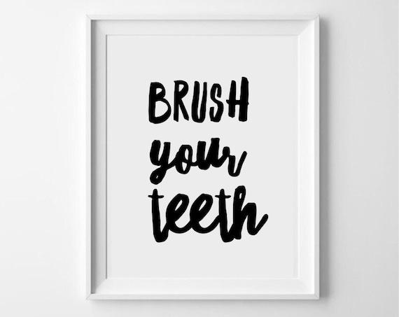 Brush Your Teeth Quotes: Brush Your Teeth Quote Printable Art Monochrome Kids