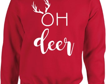 OH DEER Christmas Sweater - Xmas,Gift,Winter,Sweater,Pullover,Warm,Hoody,Weihnachten,Christmas Time,Wrapper,Gansta