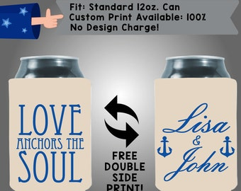 Love Anchors the Soul Names Collapsible Fabric Wedding Can Cooler Double Side Print (W187)