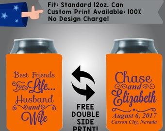 Best Friends For Life Husband And Wife Name Date City State Neoprene Can Cooler Double Side Print (W315)