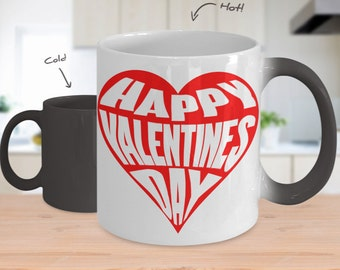 Color Changing Coffee Mug - Happy Valentines Day - Romantic Mug - Heat Changing Mugs - Custom Coffee Mugs - Valentine Gift - Gift Her