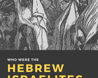 Who were The Hebrew Israelites