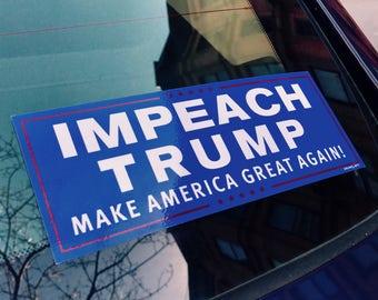 "Impeach Trump 3"" x 8"" Anti-Trump Bumper Sticker -- FREE SHIPPING"