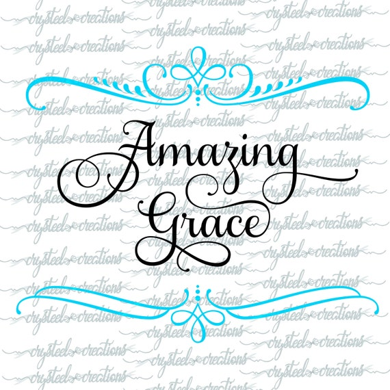 Amazing Svg: Amazing Grace SVG PNG Silhouette Cut Christian SVG Instant