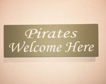 Pirates welcome here sign, Pirate sign, Ocean, Pirate, Fun sign