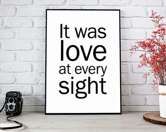 It Was Love At Every Sight, Girlfriend Gift,Boyfriend Gift,Trending,Art Prints,Instant Download,Printable Art,Wall Art Prints,Digital Prints