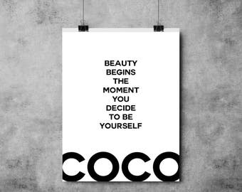 Beauty Begns The Moment You Decide To Be Yourself - Coco Chanel Quote - Black/White - (A4/A3)
