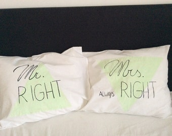 Mr and Mrs Right pillow cases