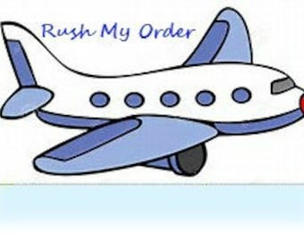 Rush order 1-3 day production time