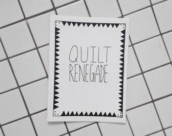 Quilt Renegade Zine