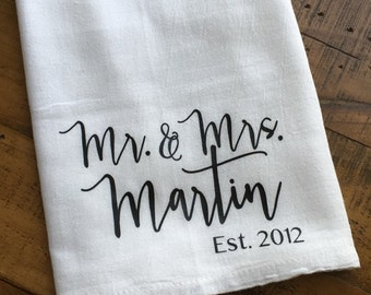 Personalized Mr and Mrs Kitchen Towel - Custom Wedding Gift - Bridal Shower Gift - Housewarming - Flour Sack Tea Towel Kitchen Gift