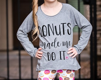 Donuts Made Me Do It - Girls Donut Party Shirt - Donut Shirt - Donut Lover - Girls Donut Shirt - Donut Tee - Funny Tee - Donut T Shirt
