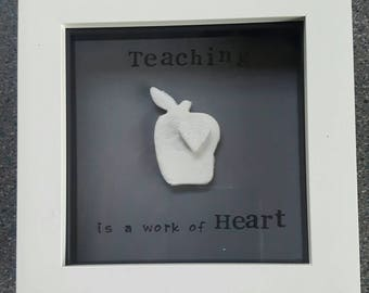 Teaching is a work of Heart....