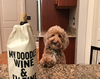 My Doodle // My Wine // I'm Fine Canvas Wine Bag