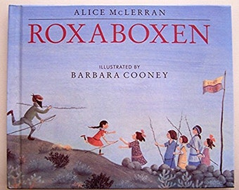 Roxaboxen by Alice McLerran - pictures  by Barbara Cooney - Children's Book - Imagination, Children's Play