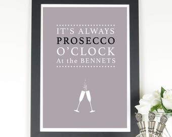 """It's Always Prosecco O'Clock At.."""" personalised print"""