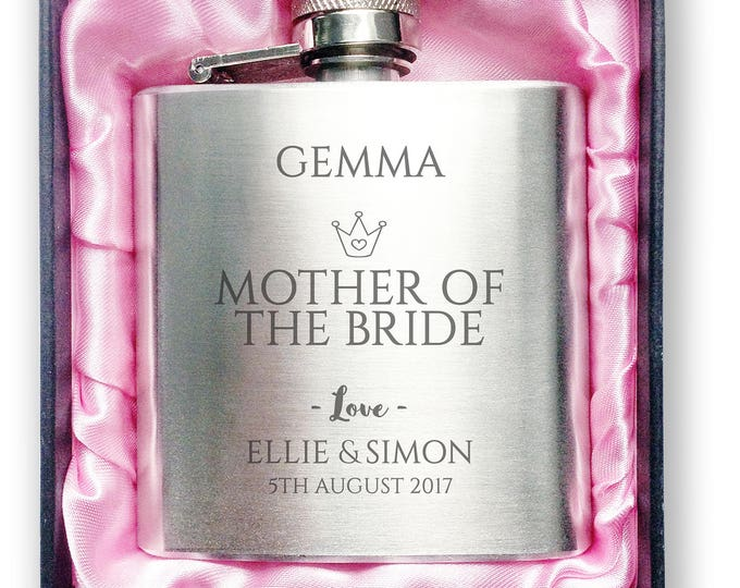 Personalised engraved MOTHER of the BRIDE stainless steel hip flask wedding thank you gift idea, handbag sized + presentation box - 3CR4