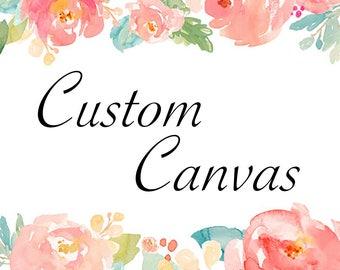 Custom Canvas Order