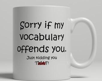 Twat mug, cuss mug, funny mugs for dad, mature mug, rude coffee mugs, rude grammar mug, offensive mug, coffee mug, UK Mug Shop, RM2105