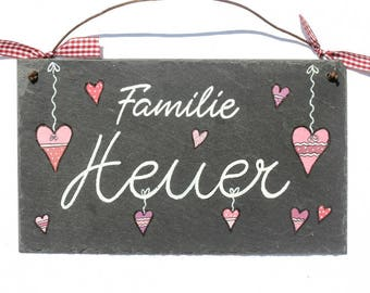 Slate door sign hand-painted nameplate 'Heart' with text for the front door to the feeder, birthday, wedding, Christmas, slate