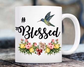 Blessed gift, #blessed mug, Mothers day gift, gift for blessed , #gift mug, gift with #, coffee mug, religious coffee mug, spiritual mug,