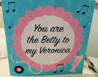 Betty to my Veronica Riverdale card