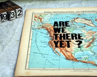 Pressure * are we there yet? * 1932 World Atlas America