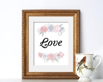 Love Poster Watercolor Print Digital Download Watercolor Flower Positive Quotes Art Print I Love You Love Print Artwork Love Quote Download