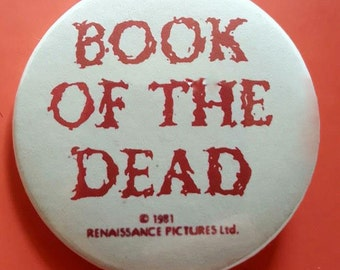 Evil Dead / Book of the Dead (1981) Replica Promo Pinback Button 2.25""