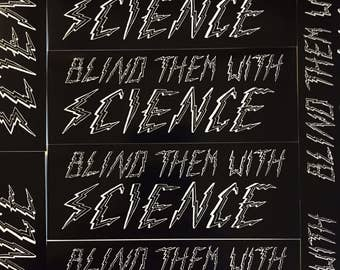 Blind Them With Science Vinyl Stickers - 30% of all profits go to the ACLU!