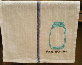 "Retro Kitchen Towel- Hand Embroidered, Mason Jar/ ""Pass the Jar"""