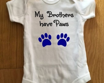 My Brothers have paws