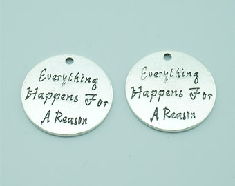 10pcs 24mm Antique Silver Everything Happens For A Reason Charm Pendants,Letter Charms Pendants Z0183