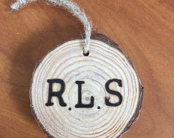 Wood Sliced Ornament -Wood burned with custom initials
