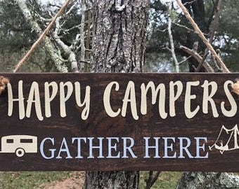 Happy Campers, Gather Here Wood Sign
