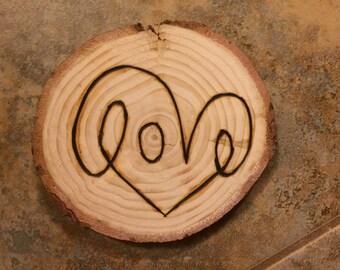 Love - Wood Burned Ornament