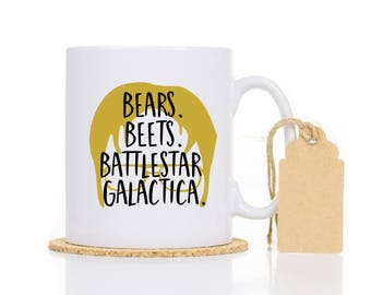 Bears Beets Battlestar Galactica Mug - Dwight mug - The Office mug - Dwight Schrute quote - Funny quote coffee mug - Office Mug - TV show
