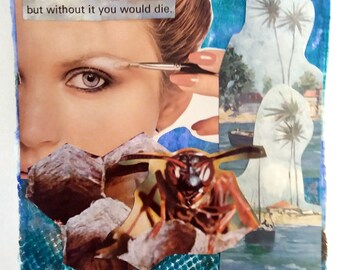 Without It You Would Die - Collage