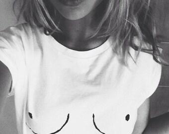 Boobs Boob Shirt TShirt T-Shirt T Shirt Tee / Boobs Shirt / Boob T Shirt / Tumblr Fashion / Free The nipple / Unisex and Women's Tees