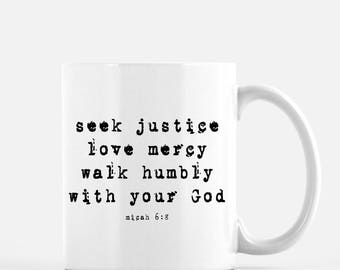 Seek justice, Bible verse mug, scripture gift, christian mug gift, coffee mug, tea mug, camp counselor gift, youth pastor gift