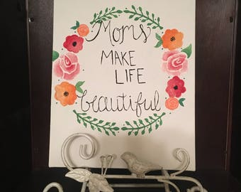 Mother's Day Canvas | 8 x 10 in | Hanging Wall Art/Decor | Custom Canvas