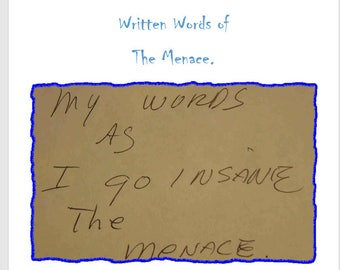 Writings of The Menace A Ebook Written By a madman
