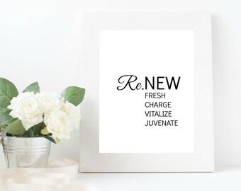 Renew, Refresh, Recharge, Revitalize, Rejuvenate