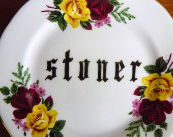 Stoner hand painted vintage bone china brread and butter plate with hanger recycled humor smoker weed decor display