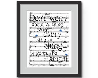 Don't Worry About a Thing, Cause Every Little Thing, Is Gonna Be Alright - Bob Marley Quote Wall Art : Art Print / Three Little Birds Lyrics