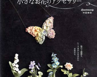 Luna Heavenly Small Flower Crochet Accessories - Japanese Craft Pattern Book